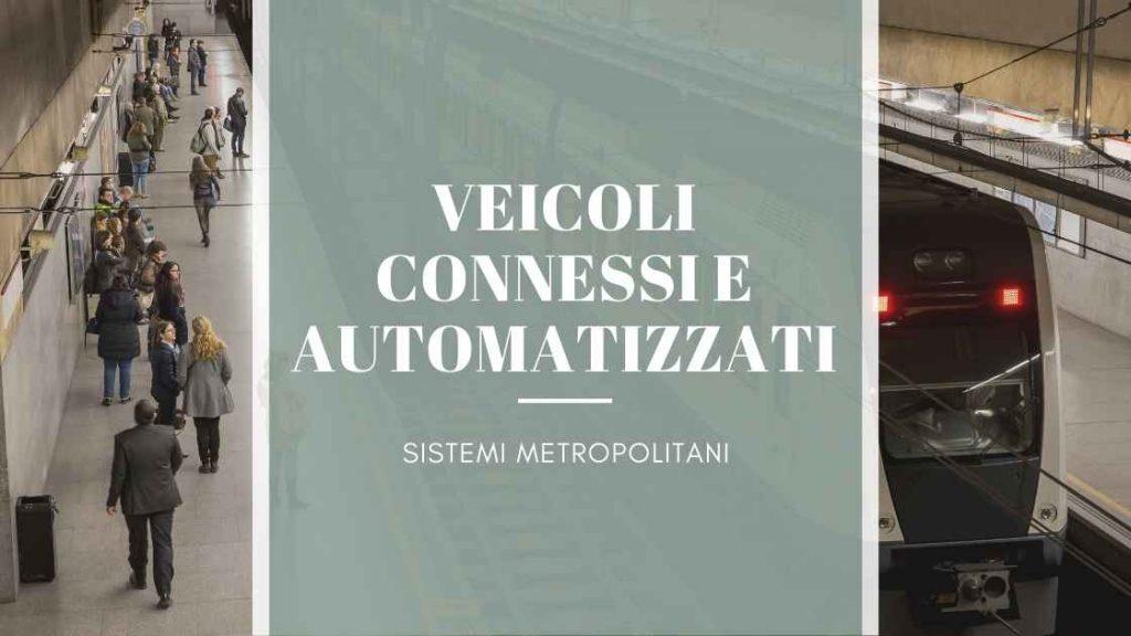Trasformazione digitale nei trasporti: veicoli connessi ed automatizzati