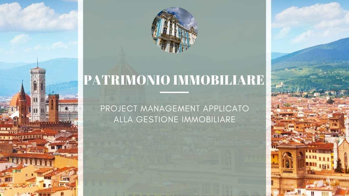 Project Management per gestire il patrimonio immobiliare