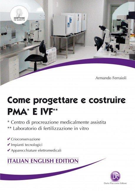 Come progettare PMA e IVF